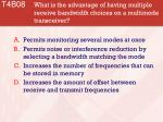 t4b08 what is the advantage of having multiple receive bandwidth choices on a multimode transceiver