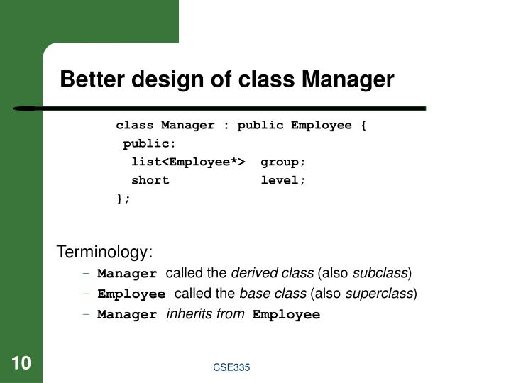 class Manager : public Employee {