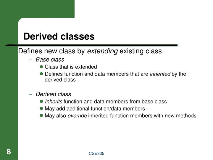 Derived classes