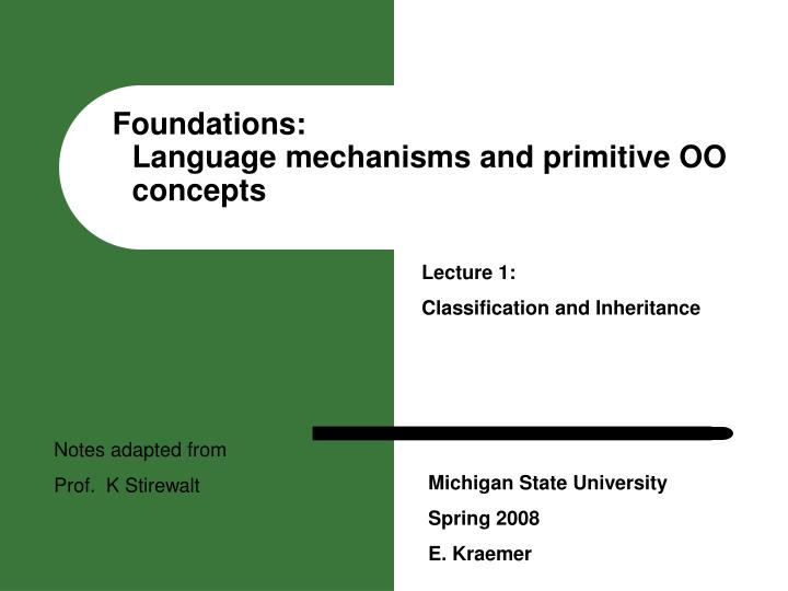 Foundations language mechanisms and primitive oo concepts