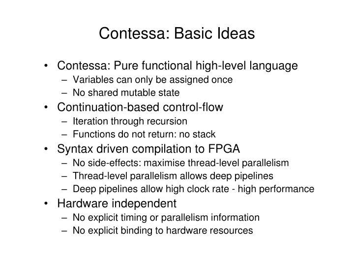 Contessa: Basic Ideas