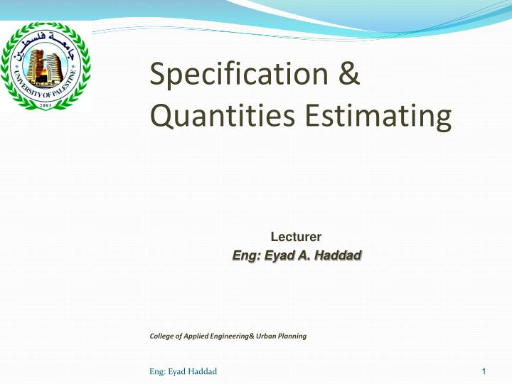 specification quantities estimating n.