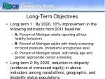 long term objectives
