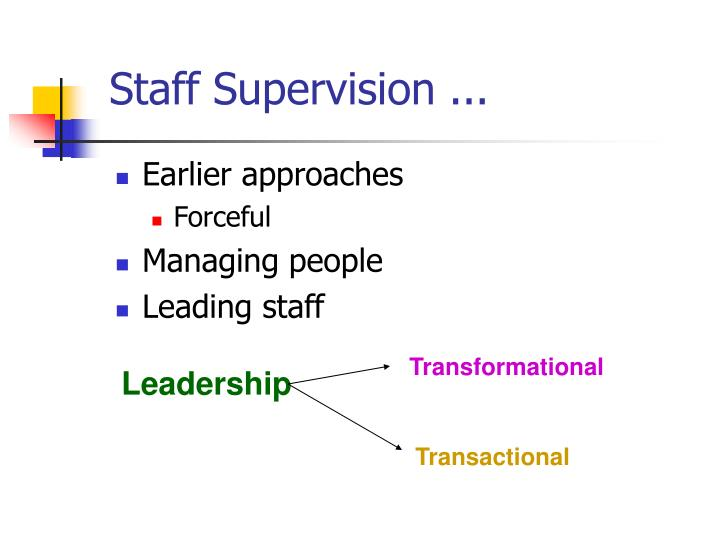 Staff Supervision ...