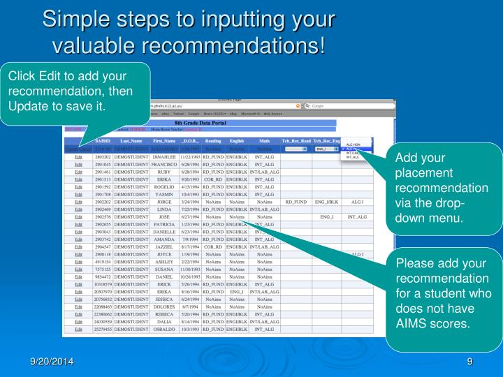 Simple steps to inputting your valuable recommendations!