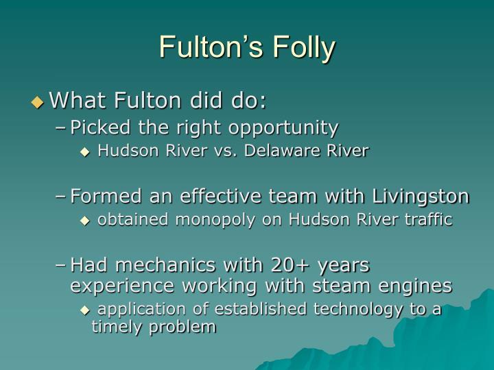 Fulton's Folly