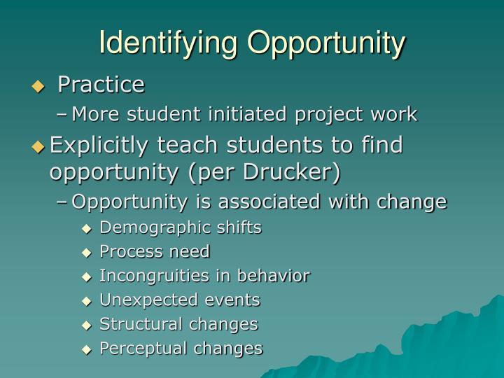 Identifying Opportunity