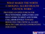 what makes the north carolina allied health council work