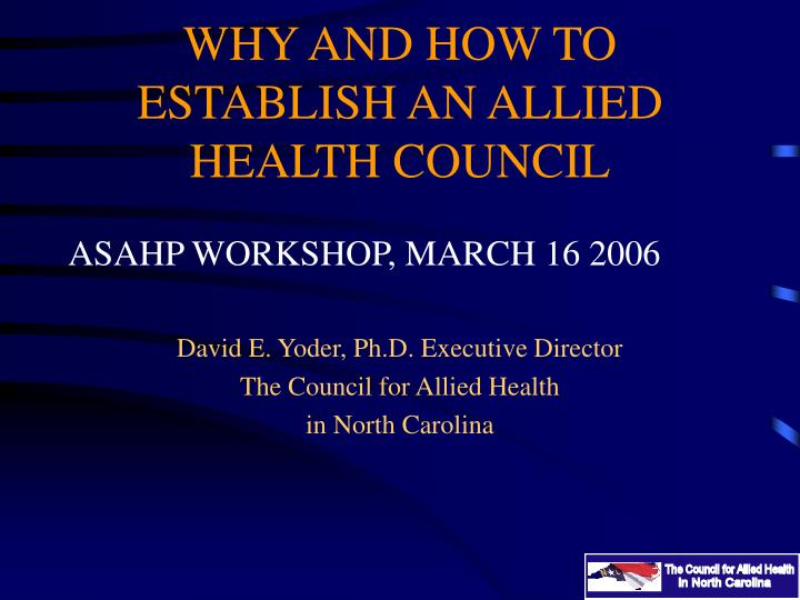 why and how to establish an allied health council n.