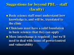 suggestions for beyond pbl staff faculty