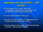 suggestions for beyond pbl staff faculty1