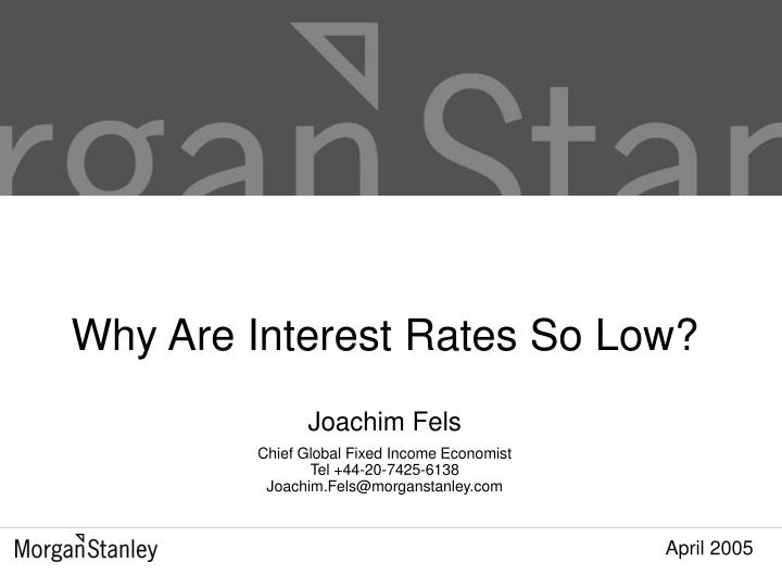 why are interest rates so low n.