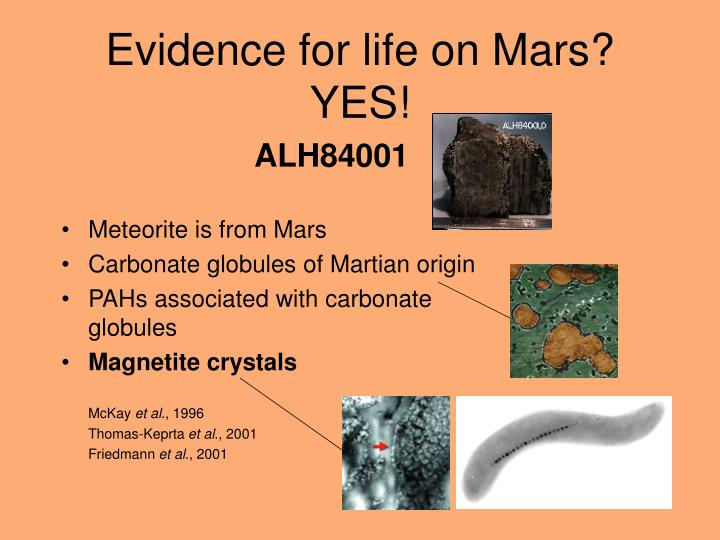 Evidence for life on Mars?   YES!