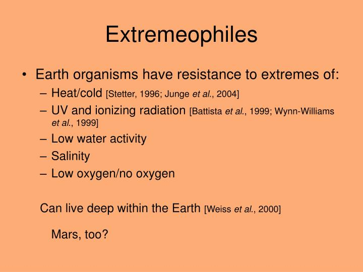Extremeophiles