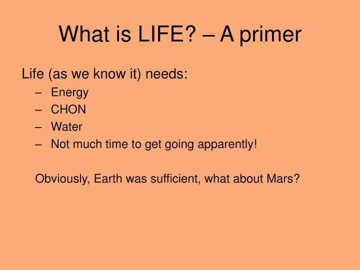What is LIFE? – A primer