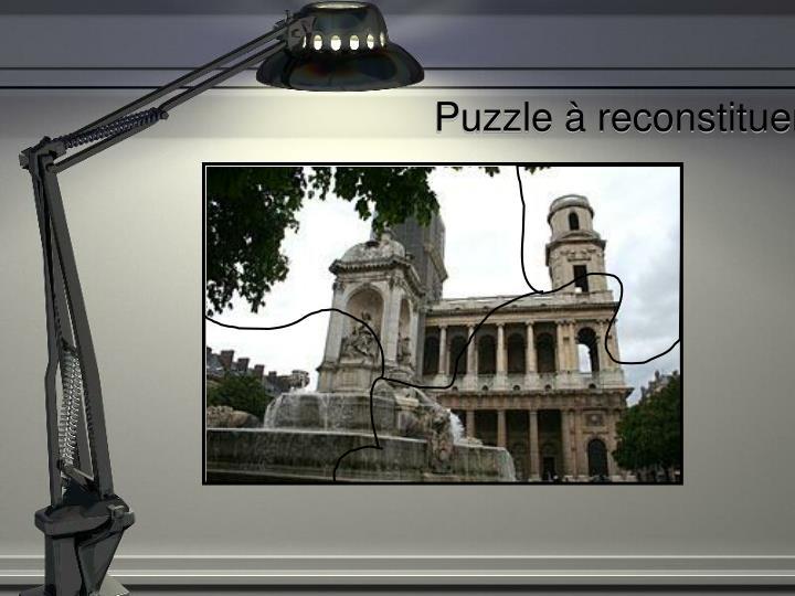 Puzzle à reconstituer