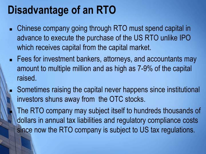 Disadvantage of an rto