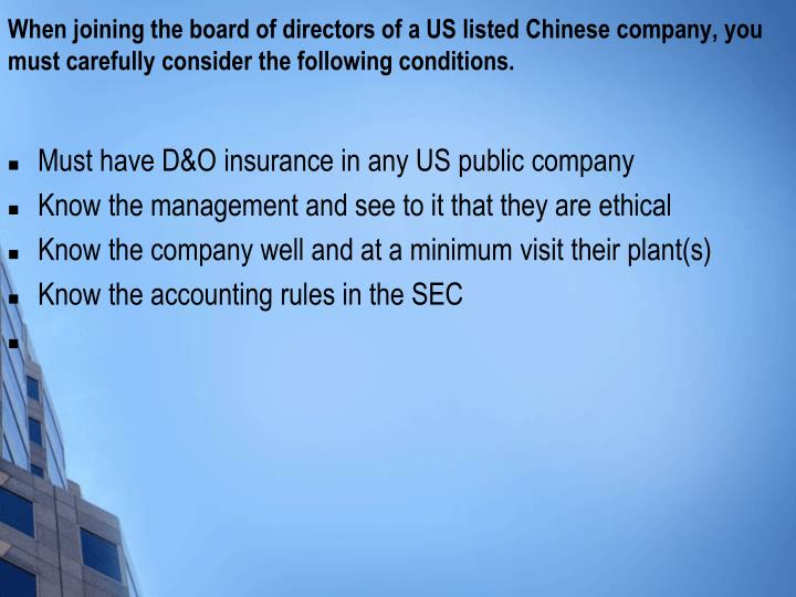 When joining the board of directors of a US listed Chinese company, you must carefully consider the following conditions.