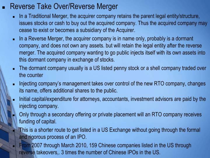 Reverse Take Over/Reverse Merger