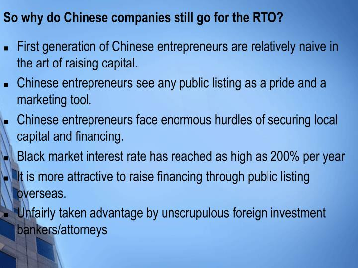 So why do Chinese companies still go for the RTO?