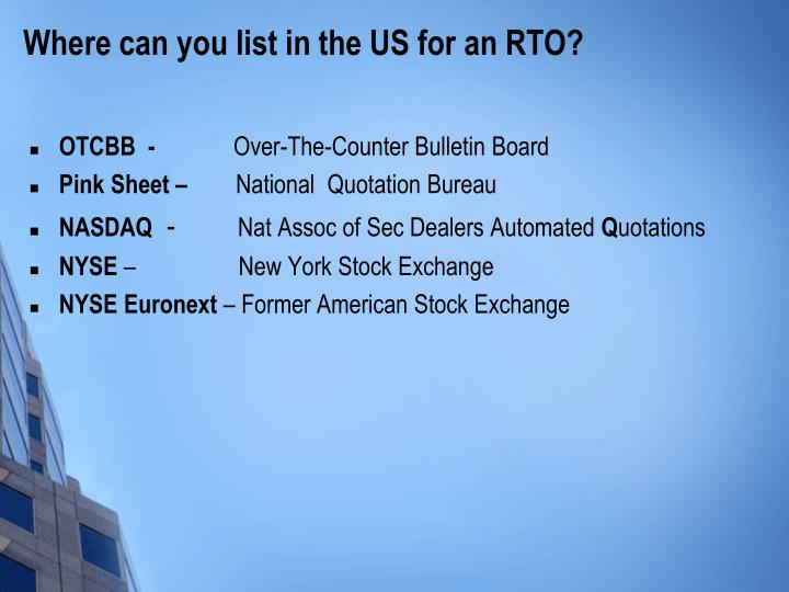 Where can you list in the US for an RTO?