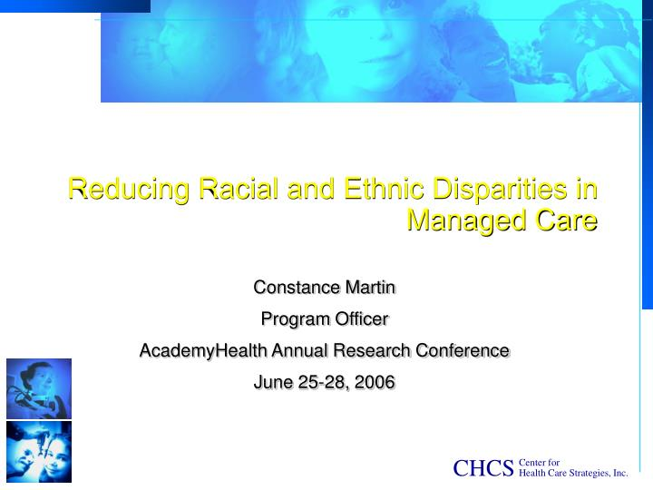 reducing racial and ethnic disparities in managed care n.