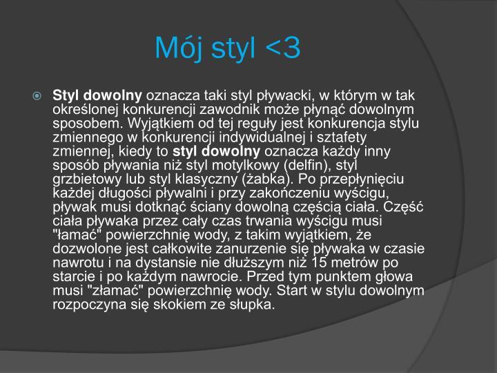 Mój styl <3