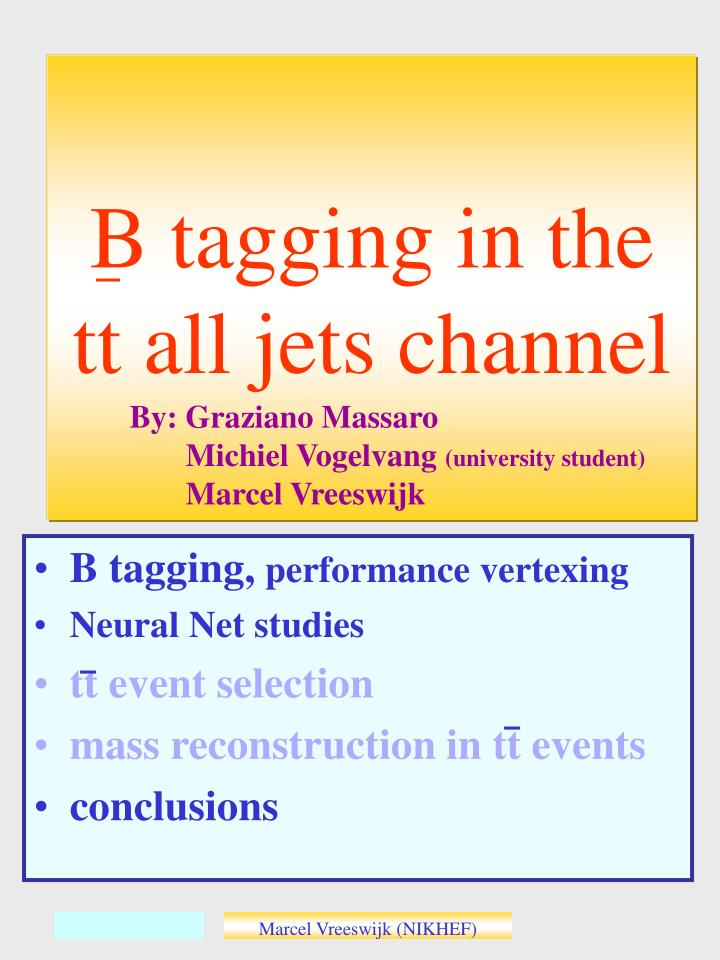 b tagging in the tt all jets channel n.