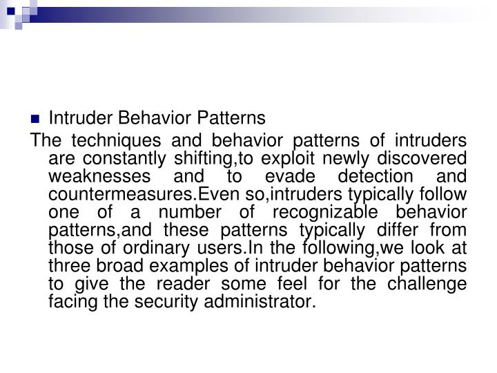 Intruder Behavior Patterns