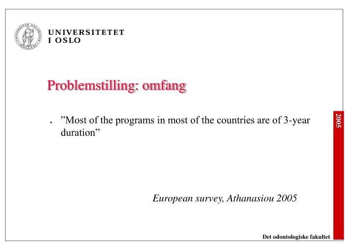 Problemstilling: omfang