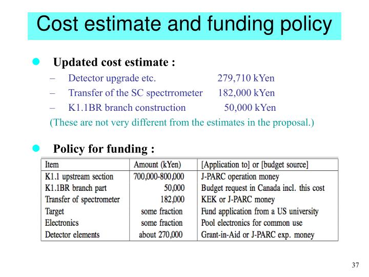 Cost estimate and funding policy