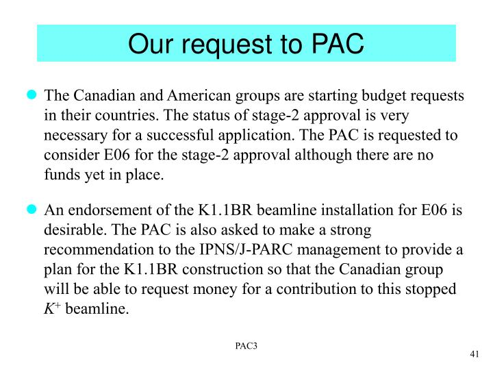 Our request to PAC