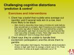 challenging cognitive distortions prediction control