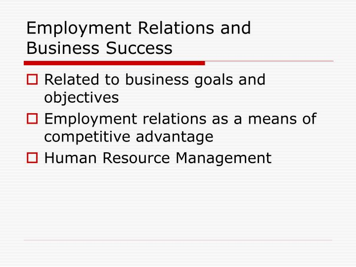 Employment Relations and Business Success