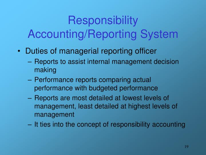 Responsibility Accounting/Reporting System