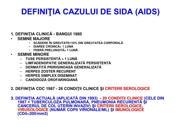 DEFINIŢIA CAZULUI DE SIDA (AIDS)