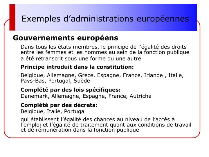 Exemples d'administrations européennes