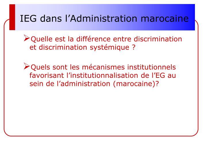IEG dans l'Administration marocaine
