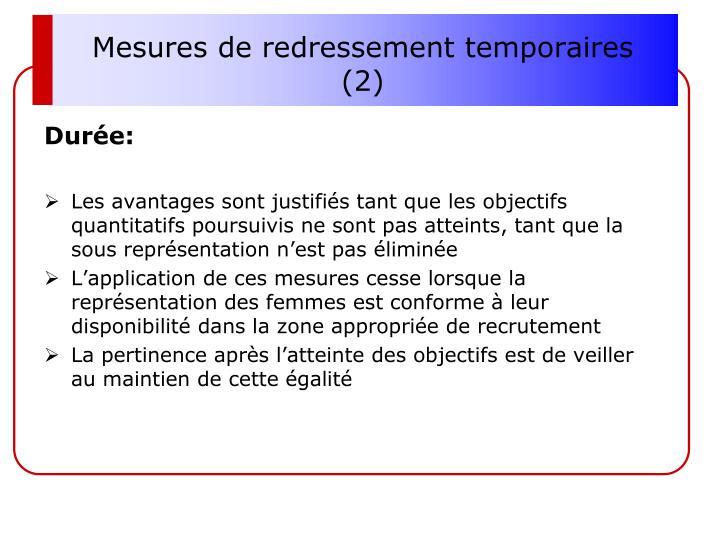 Mesures de redressement temporaires (2)