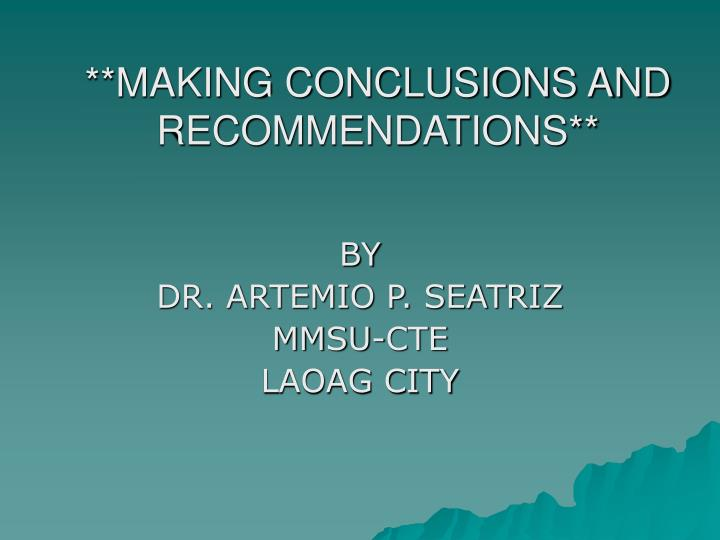 making conclusions and recommendations n.