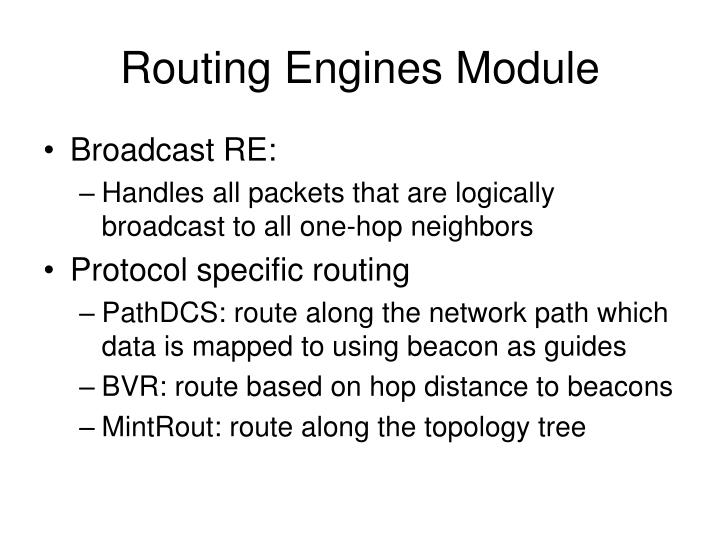 Routing Engines Module