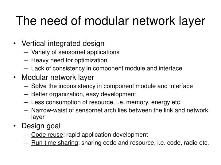 The need of modular network layer