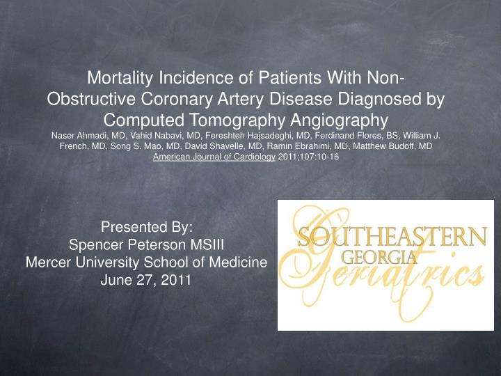 PPT - Presented By: Spencer Peterson MSIII Mercer University
