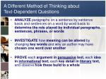 a different method of thinking about text dependent questions