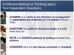 a different method of thinking about text dependent questions1