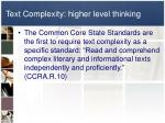 text complexity higher level thinking