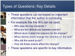 types of questions key details