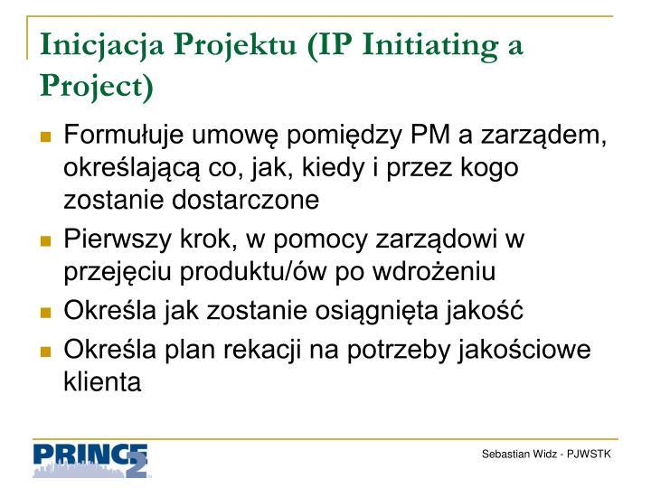 Inicjacja Projektu (IP