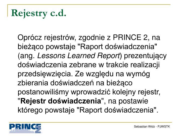 Rejestry c.d.