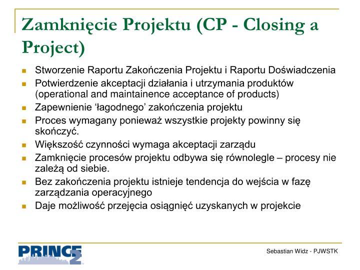 Zamknięcie Projektu (CP -